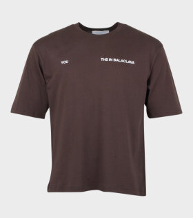 Youths In Balaclava YOU T-shirt Brown - dr. Adams